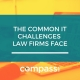 IT Challenges Law Firms Face